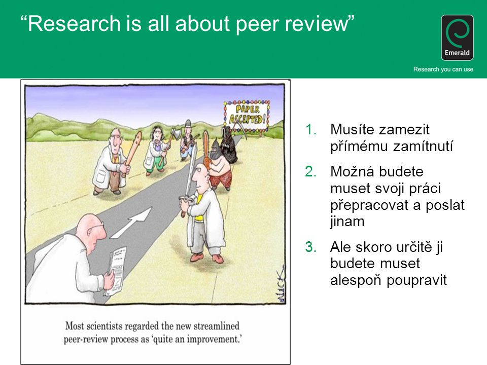 Research is all about peer review