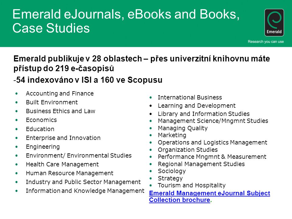 Emerald eJournals, eBooks and Books, Case Studies