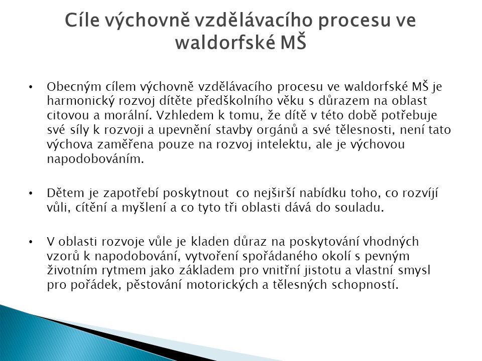 Cíle výchovně vzdělávacího procesu ve waldorfské MŠ