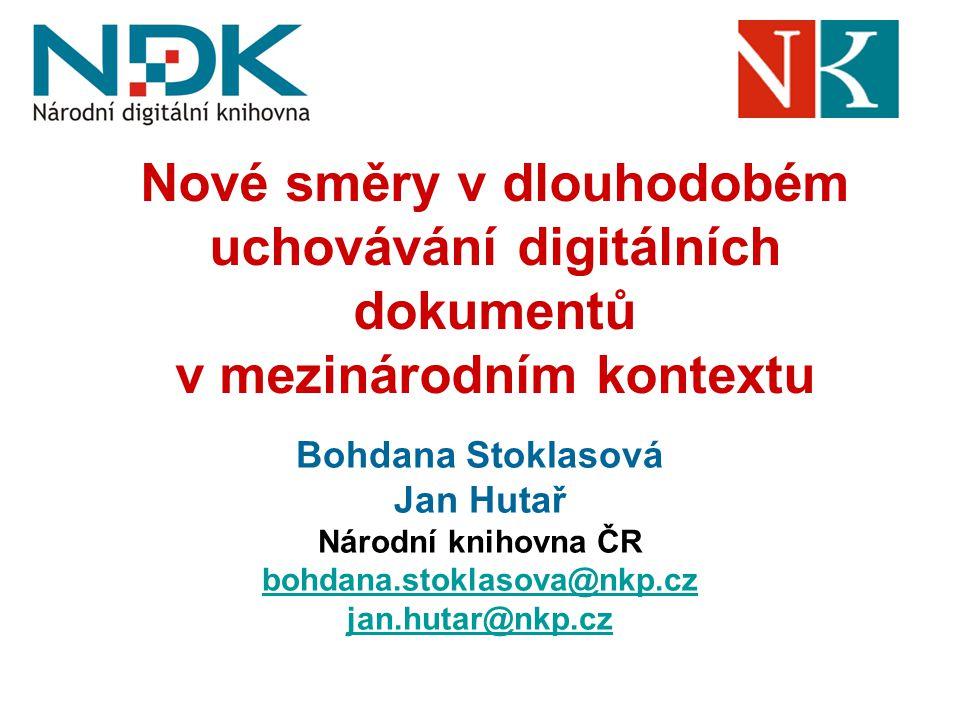 Nové směry v dlouhodobém uchovávání digitálních dokumentů v mezinárodním kontextu