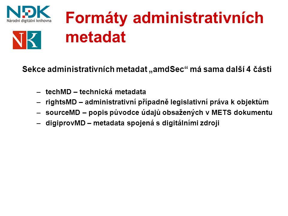 Formáty administrativních metadat