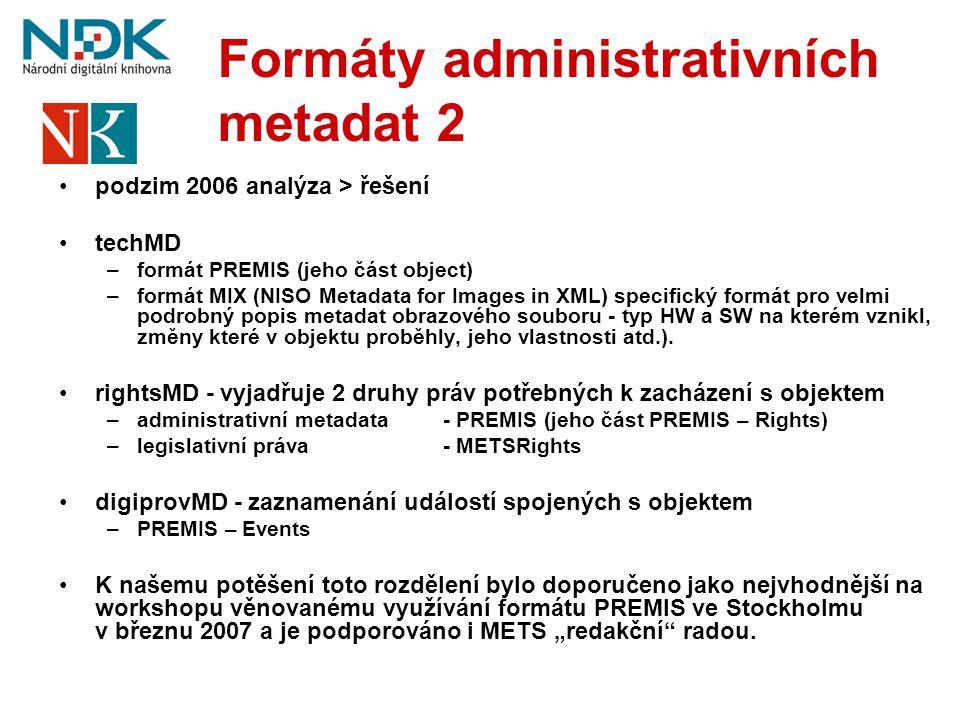 Formáty administrativních metadat 2