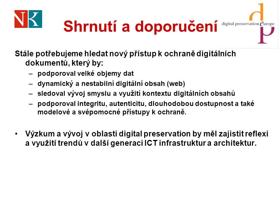 Shrnutí a doporučení Stále potřebujeme hledat nový přístup k ochraně digitálních dokumentů, který by: