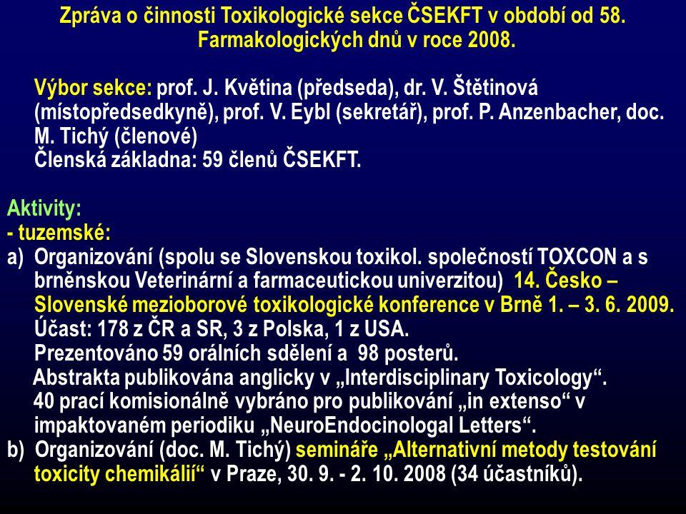 Zpráva o činnosti Toxikologické sekce ČSEKFT v období od 58