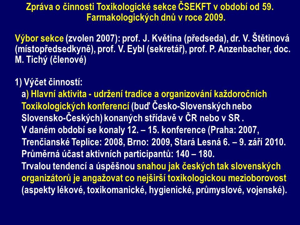 Zpráva o činnosti Toxikologické sekce ČSEKFT v období od 59