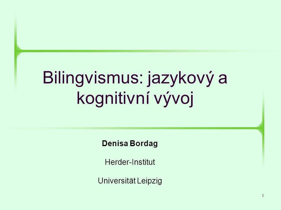 Bilingvismus: jazykový a kognitivní vývoj