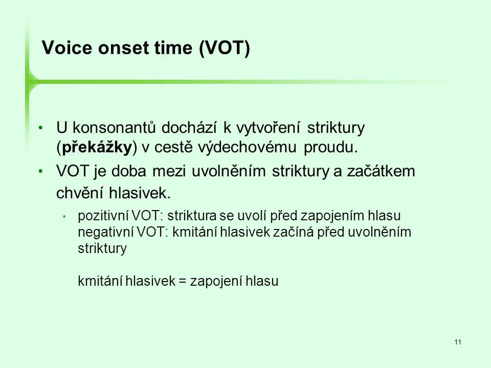 Voice onset time (VOT)‏