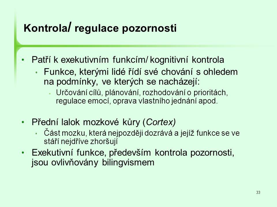 Kontrola/ regulace pozornosti