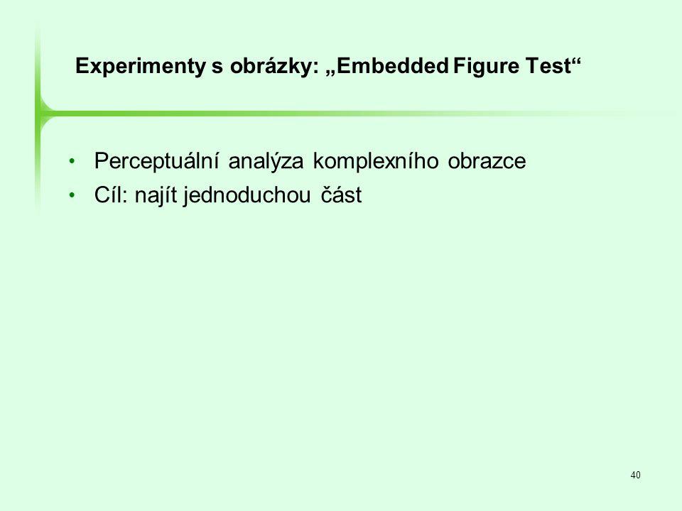 "Experimenty s obrázky: ""Embedded Figure Test"