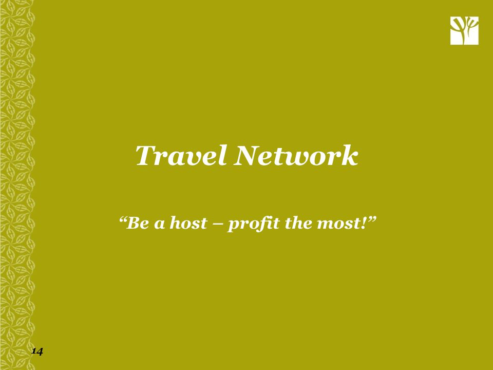 Be a host – profit the most!