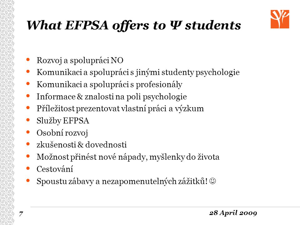 What EFPSA offers to Ψ students