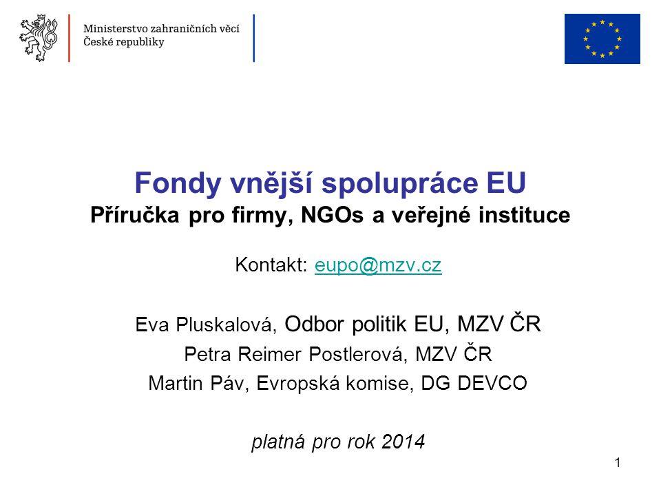 Fondy vnější spolupráce EU Příručka pro firmy, NGOs a veřejné instituce
