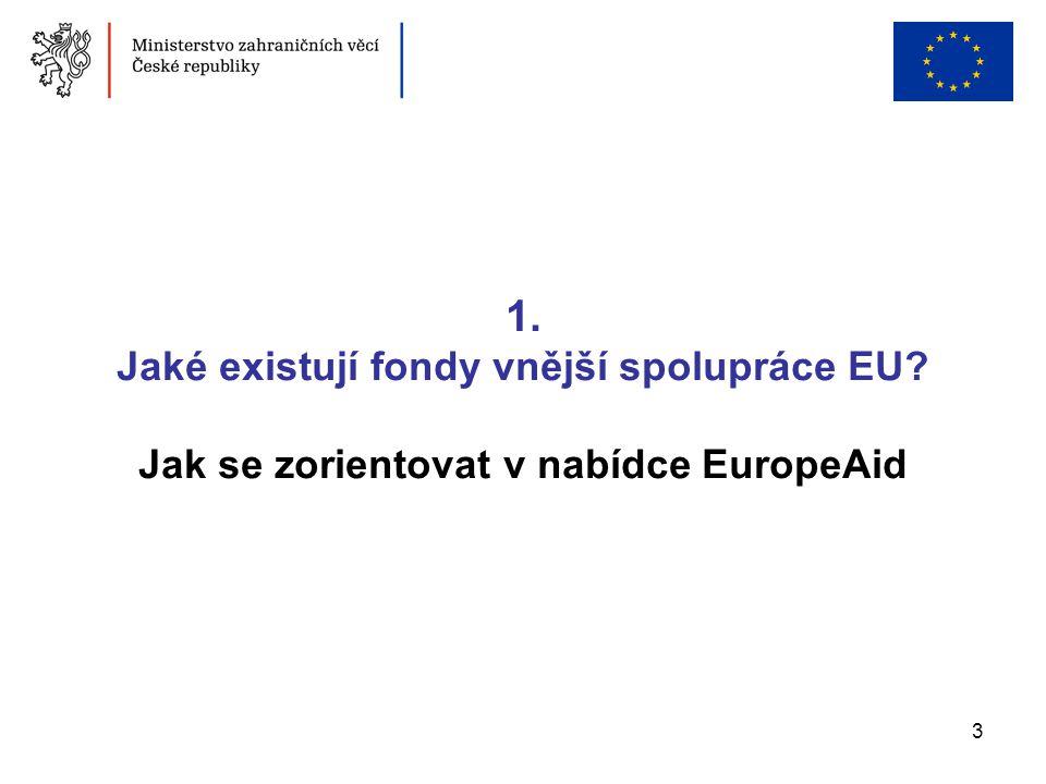 1. Jaké existují fondy vnější spolupráce EU