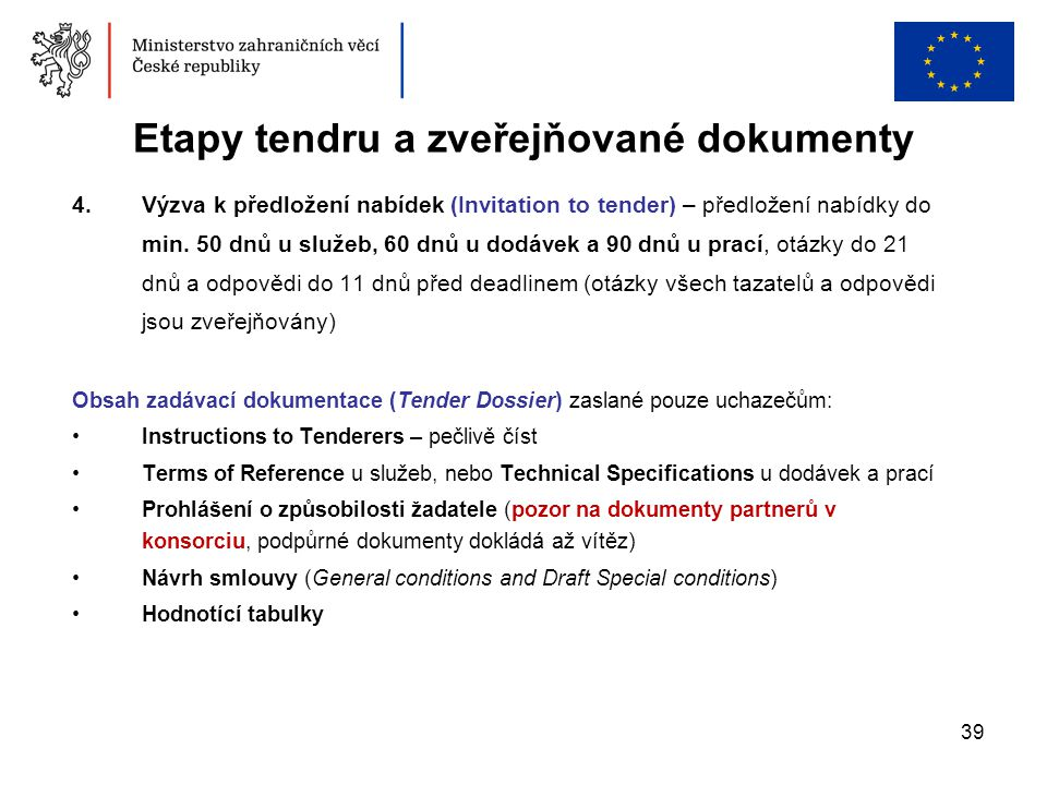 Etapy tendru a zveřejňované dokumenty