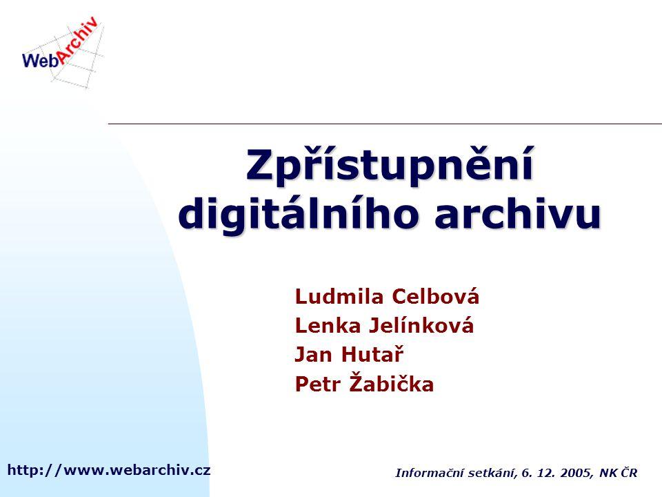 Zpřístupnění digitálního archivu