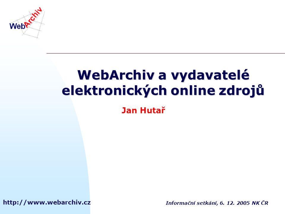 WebArchiv a vydavatelé elektronických online zdrojů