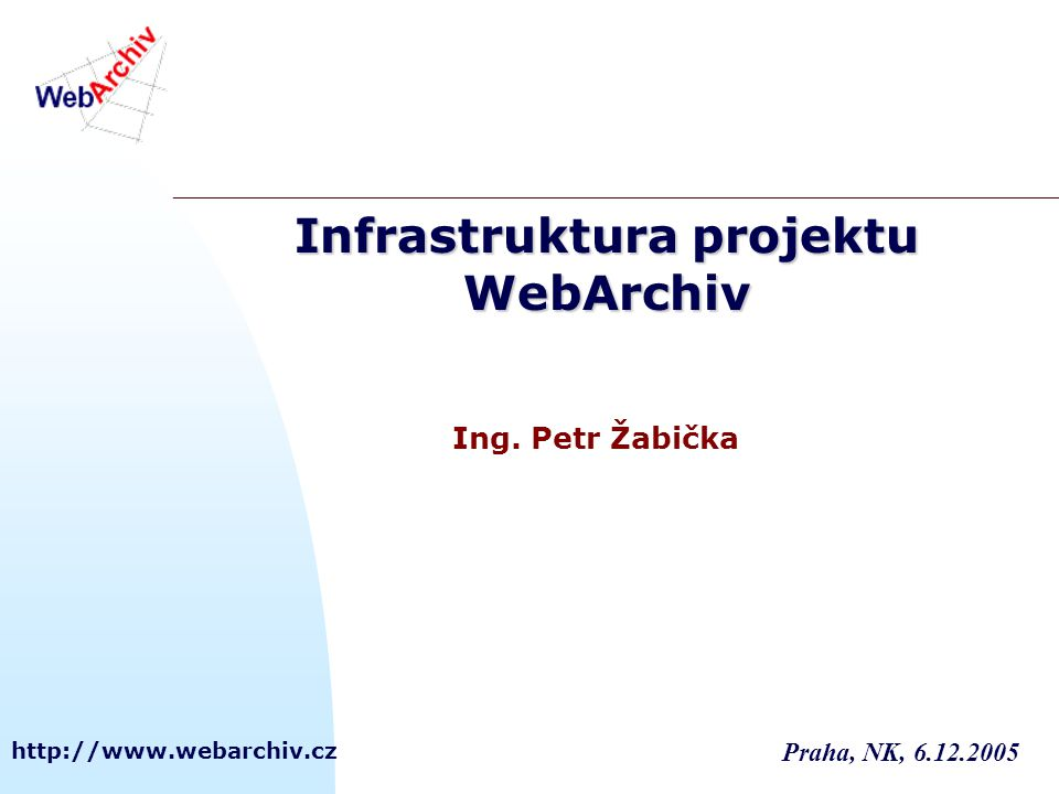 Infrastruktura projektu WebArchiv
