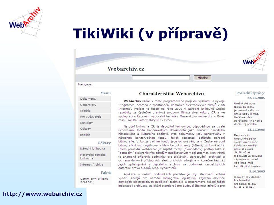 TikiWiki (v přípravě) http://www.webarchiv.cz