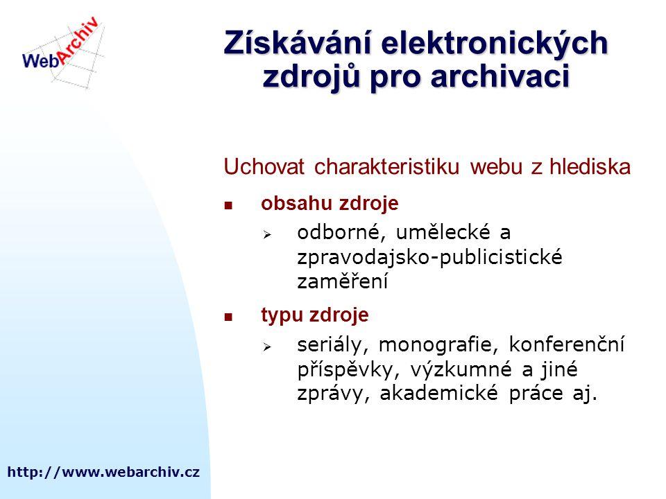 Získávání elektronických zdrojů pro archivaci