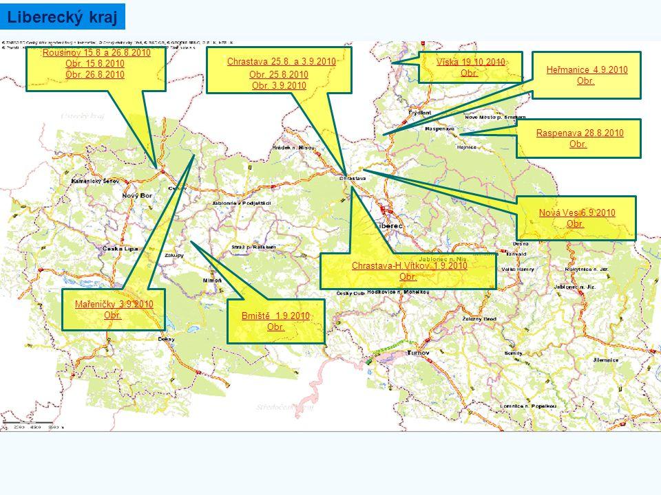 Liberecký kraj :Chrastava 25.8. a 3.9.2010 :Rousínov 15.8 a 26.8.2010