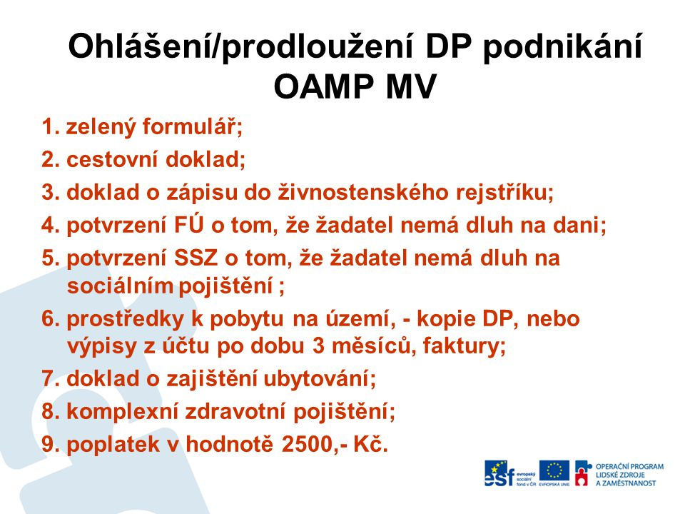 Ohlášení/prodloužení DP podnikání OAMP MV