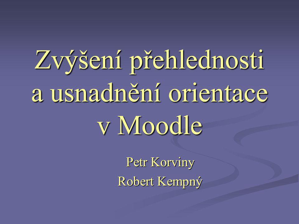Zvýšení přehlednosti a usnadnění orientace v Moodle