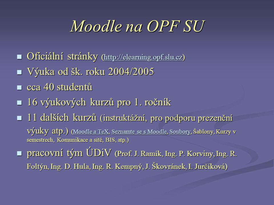 Moodle na OPF SU Oficiální stránky (http://elearning.opf.slu.cz)