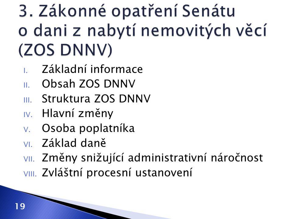 3. Zákonné opatření Senátu o dani z nabytí nemovitých věcí (ZOS DNNV)