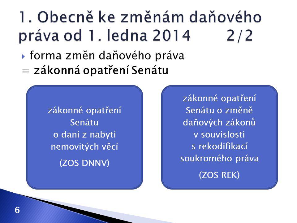 1. Obecně ke změnám daňového práva od 1. ledna 2014 2/2