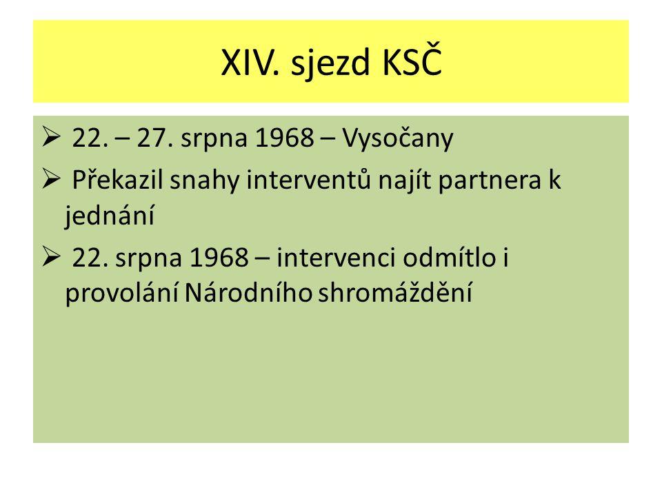XIV. sjezd KSČ 22. – 27. srpna 1968 – Vysočany