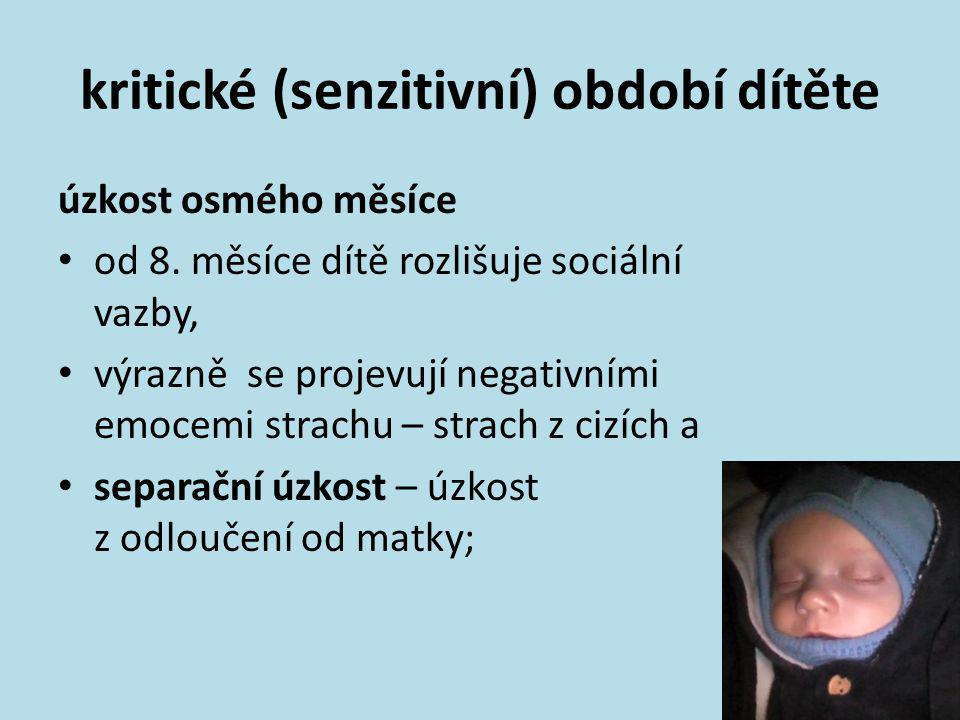 kritické (senzitivní) období dítěte