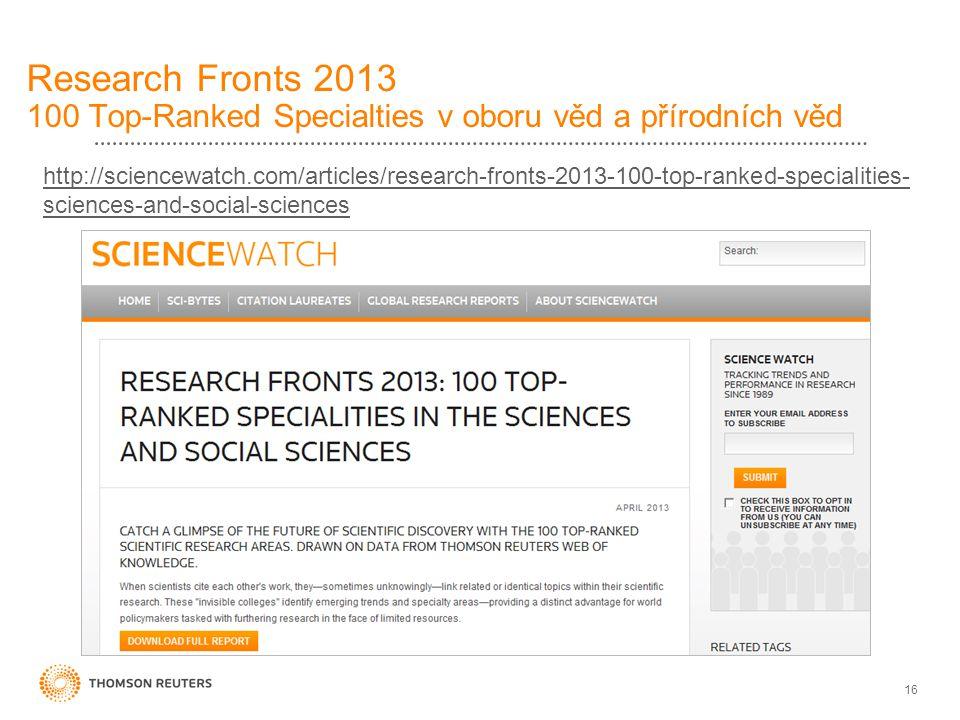 Research Fronts 2013 100 Top-Ranked Specialties v oboru věd a přírodních věd