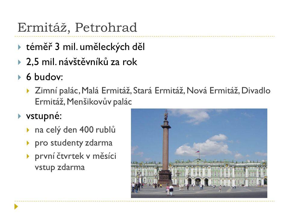 Ermitáž, Petrohrad téměř 3 mil. uměleckých děl