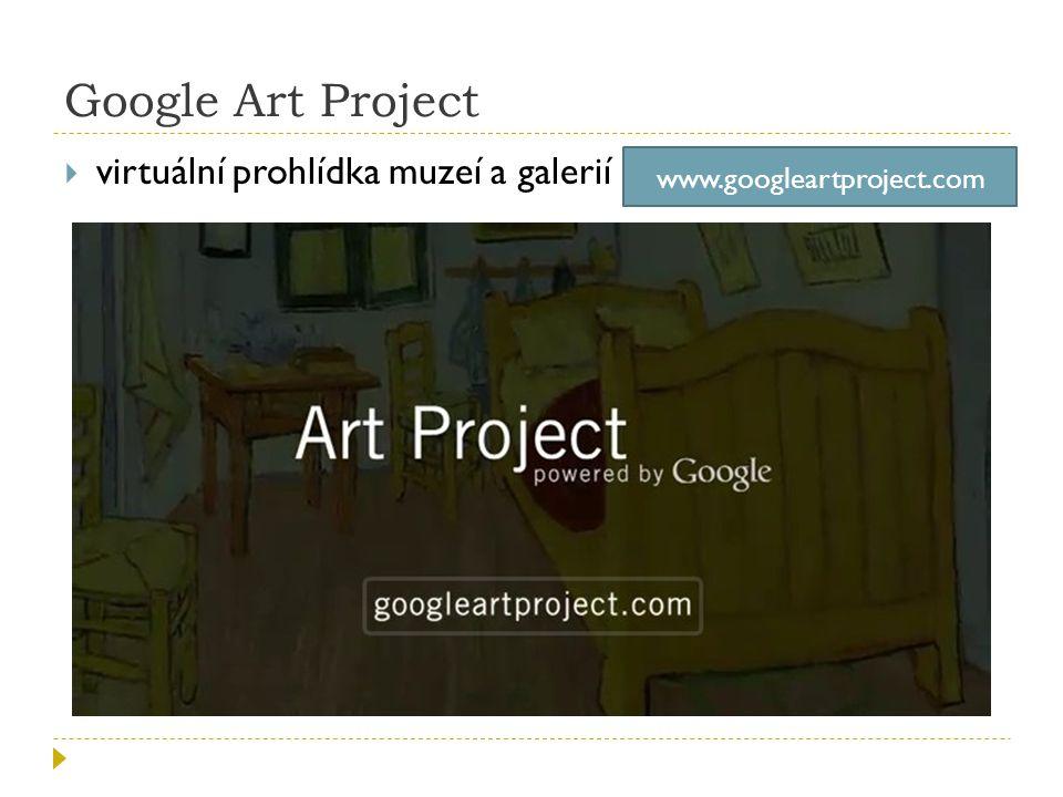 Google Art Project virtuální prohlídka muzeí a galerií
