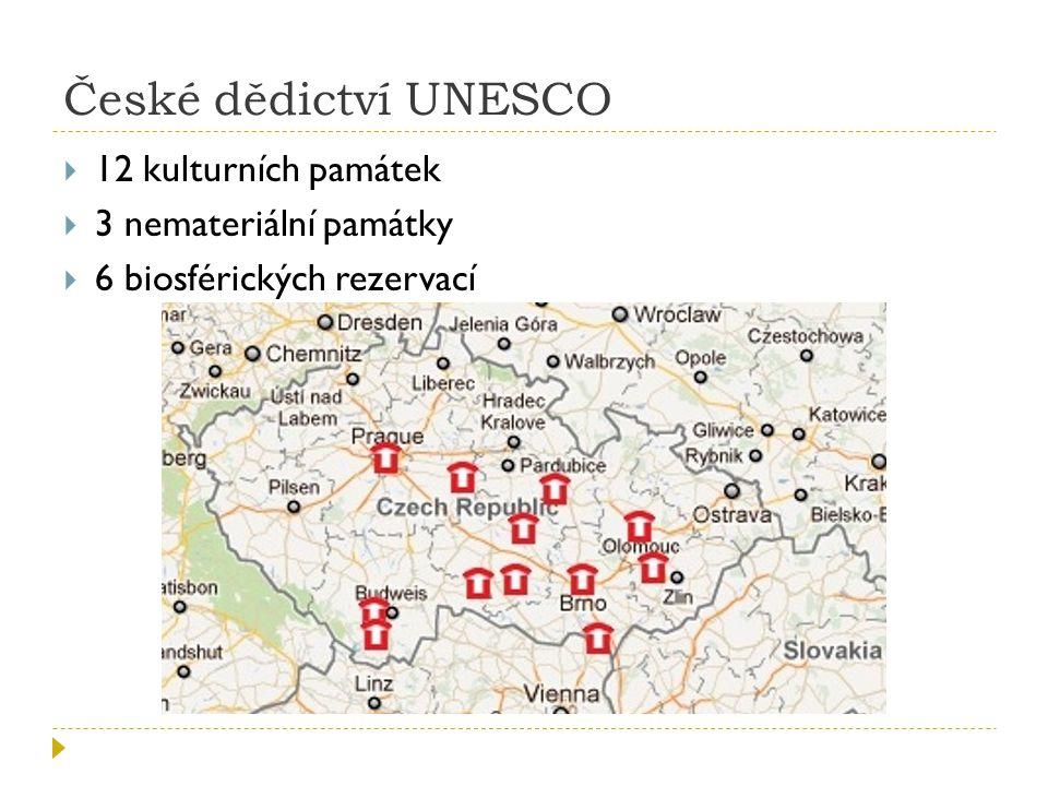 České dědictví UNESCO 12 kulturních památek 3 nemateriální památky