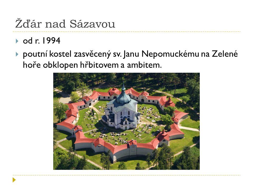 Žďár nad Sázavou od r. 1994. poutní kostel zasvěcený sv.