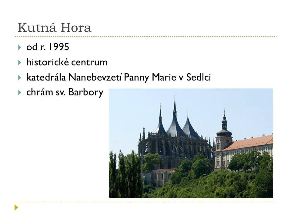 Kutná Hora od r. 1995 historické centrum