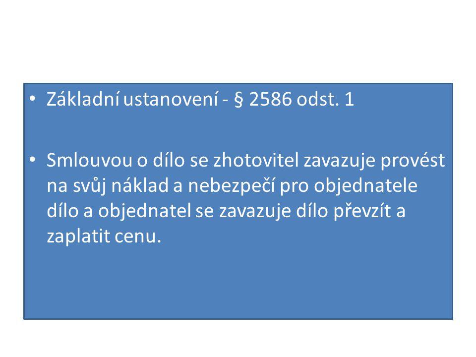 Základní ustanovení - § 2586 odst. 1