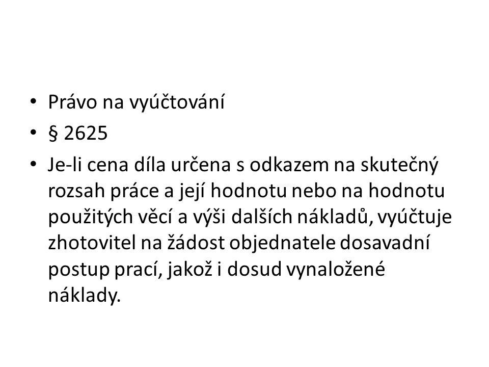 Právo na vyúčtování § 2625.