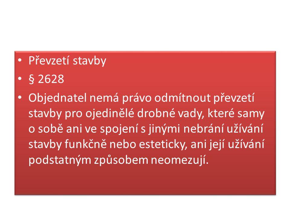 Převzetí stavby § 2628.