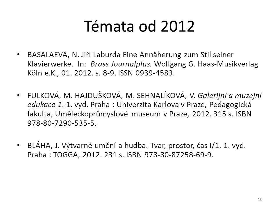 Témata od 2012