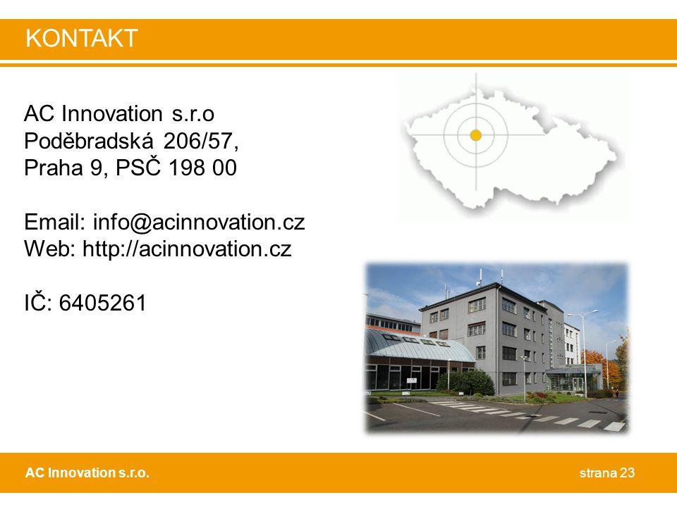 KONTAKT AC Innovation s.r.o Poděbradská 206/57, Praha 9, PSČ 198 00
