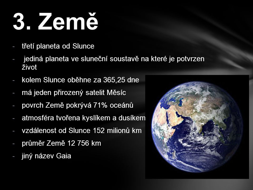 3. Země třetí planeta od Slunce