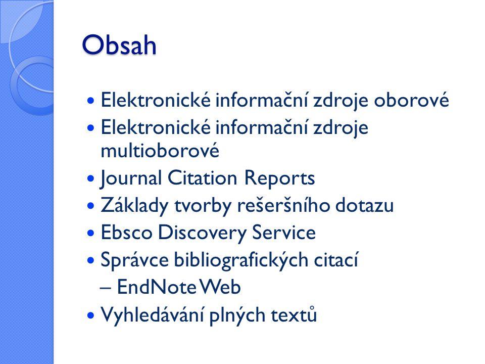 Obsah Elektronické informační zdroje oborové