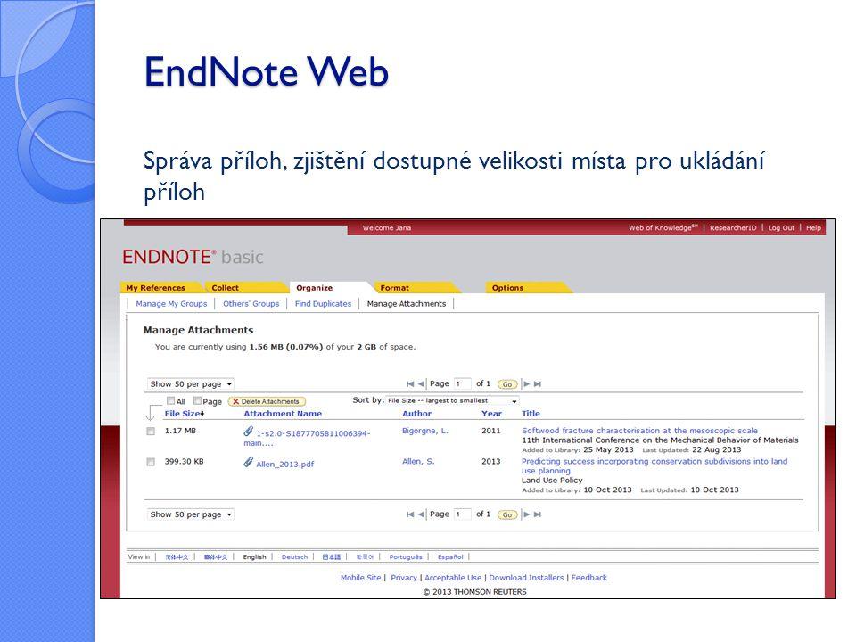 EndNote Web Správa příloh, zjištění dostupné velikosti místa pro ukládání příloh