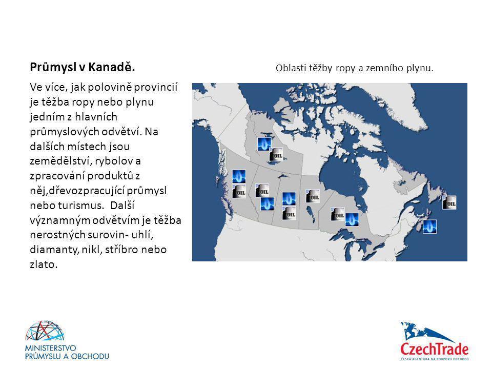 Průmysl v Kanadě. Oblasti těžby ropy a zemního plynu.