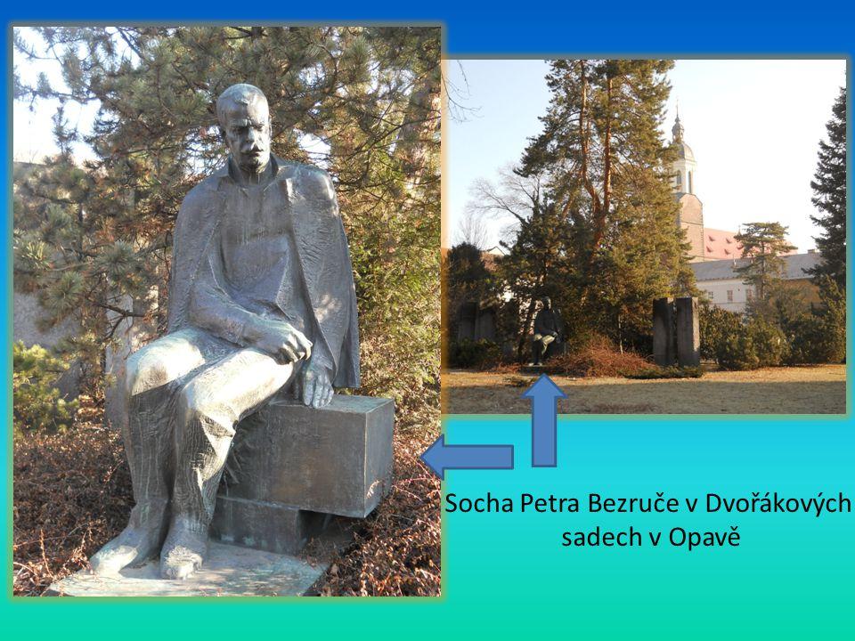 Socha Petra Bezruče v Dvořákových