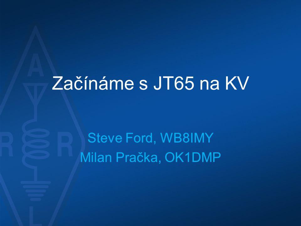 Steve Ford, WB8IMY Milan Pračka, OK1DMP