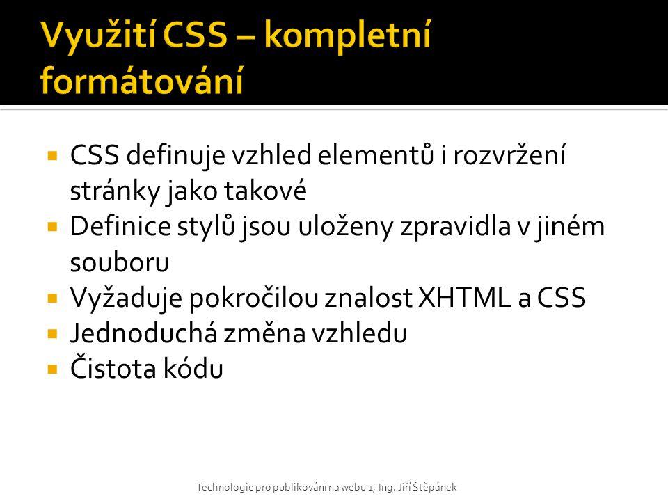 Využití CSS – kompletní formátování