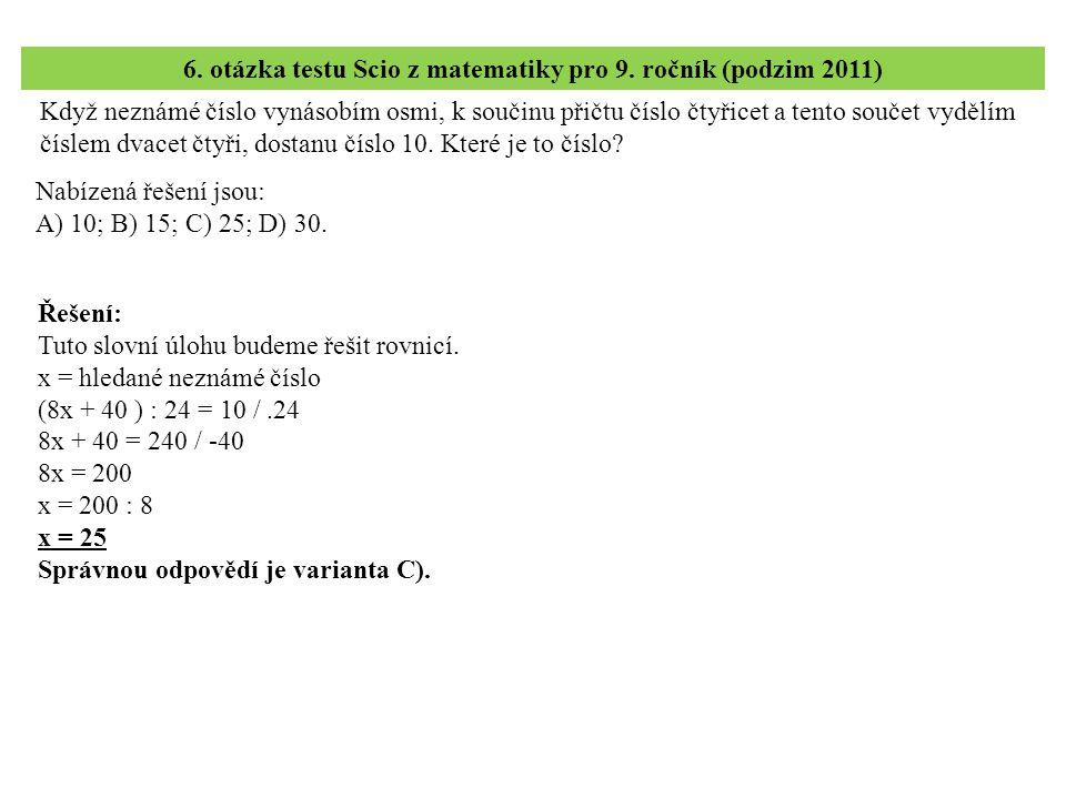 6. otázka testu Scio z matematiky pro 9. ročník (podzim 2011)